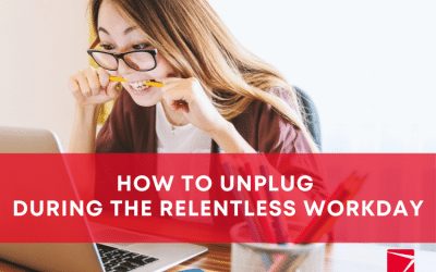 How to unplug during the relentless workday