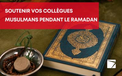 Un lieu de travail attentionné : la bonne façon de soutenir vos collègues musulmans pendant le Ramadan