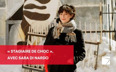 «Stagiairede choc», avecSara DiNardo